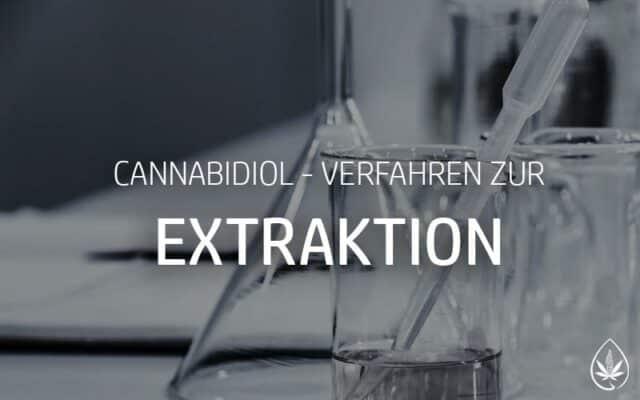 CBD Extraktionsverfahren